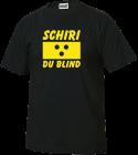 Schiri du blind